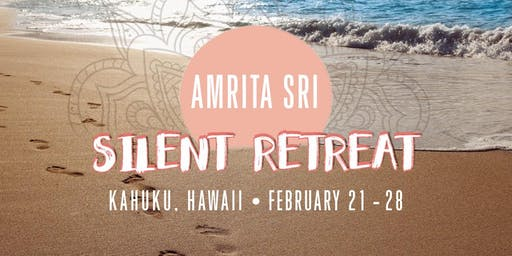Hawaii Amma Silent Retreat Immersion February 2020