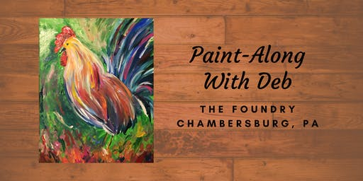 Treat Yourself Tuesday Paint-Along - Rise & Shine Rooster