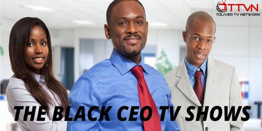 The Black CEO TV Shows