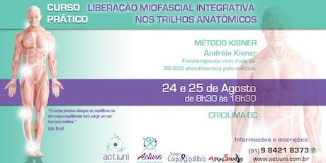 Curso de Liberação Miofascial Integrativa Método Kisner 25ª ed - Criciúma - SC ingressos