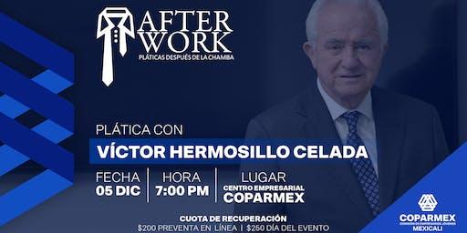 Afterwork - Plática con Víctor Hermosillo Celada