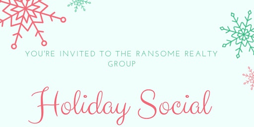 Ransome Realty Group Holiday Social!