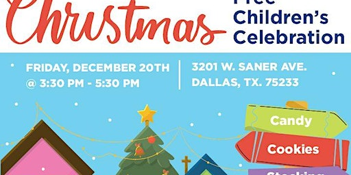 Children's Christmas Celebration- Oak Cliff
