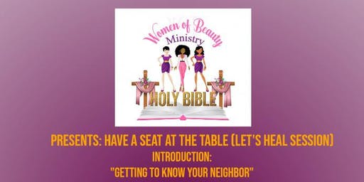 """Women Of Beauty Ministry Presents """"Have a Seat at The Table"""""""