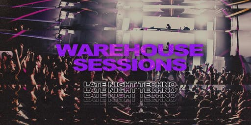Late Night Techno : Free Warehouse Rave