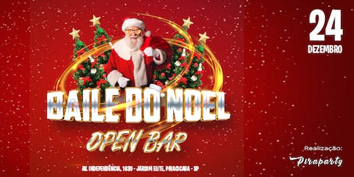 Baile do Noel Open Bar - Piraparty