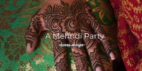 A Mehndi HENNA Party tickets