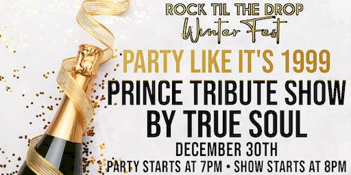 Prince Tribute with True Soul - Rock Til The Drop Winter Fest