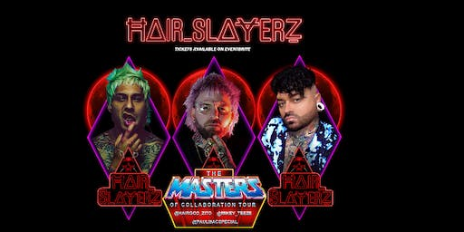 ĦΔIR_SLΔɎERẔ The Masters of Collaboration Tour - The Lab @ SR Hollywood