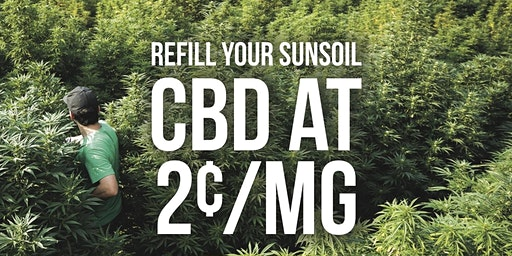 Sunsoil CBD 2 Cents/MG Refill Event