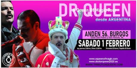 DR QUEEN - A QUEEN OF MAGIC TOUR - BURGOS entradas