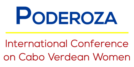 Poderoza: International Conference on Cabo Verdean Women tickets