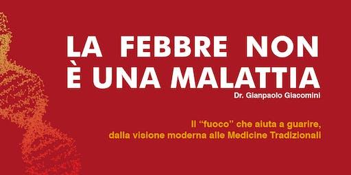 """CONFERENZA GRATUITA """"La Febbre non è una malattia"""""""