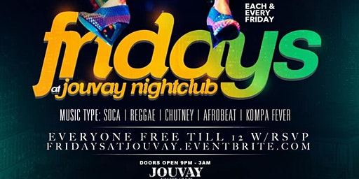 Fridays @ Jouvay Nightclub