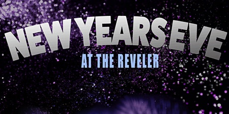 New Year's Eve at The Reveler tickets