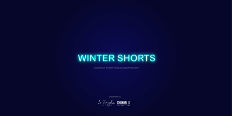 Winter Shorts : a night of short films & conversation tickets