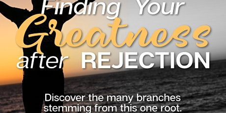 Finding Greatness After Rejection tickets