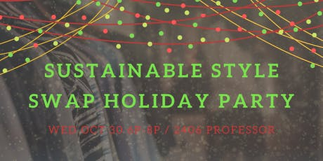 Sustainable Style Swap Holiday Party tickets