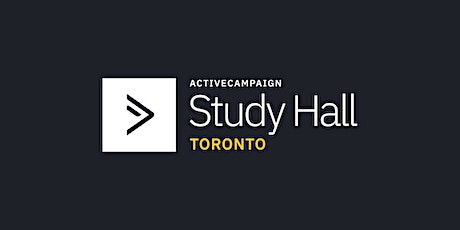 ActiveCampaign Study Hall | Toronto tickets