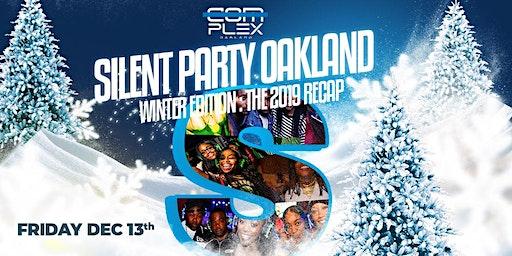"Silent Party: Oakland ""Winter Edition: The Recap"""