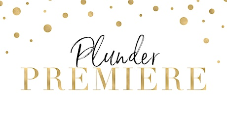 Plunder Premiere with Dana Zimmerman Sioux Falls, SD 57108 tickets