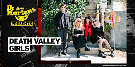 Dr. Martens Presents: Death Valley Girls