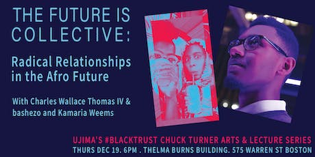 #BlackTrust: The Future is Collective: Radical Relationships in the Afro... tickets