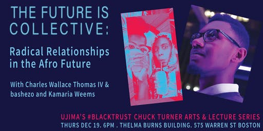 #BlackTrust: The Future is Collective: Radical Relationships in the Afro...