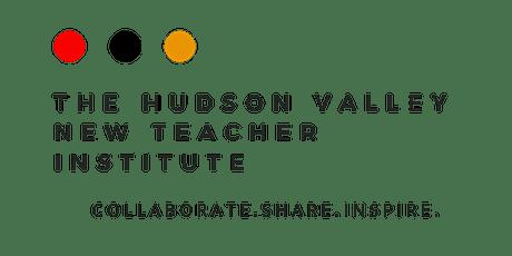 The Hudson Valley New Teacher Institute tickets