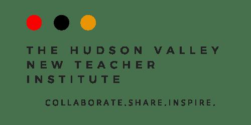 The Hudson Valley New Teacher Institute