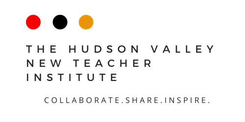The Hudson Valley New Teacher Institute