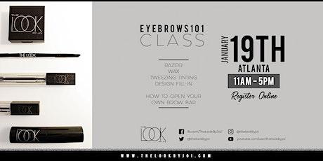 Eyebrows 101 Class Atlanta | January 19 (One Day) tickets