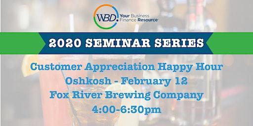 Customer Appreciation Happy Hour - Oshkosh