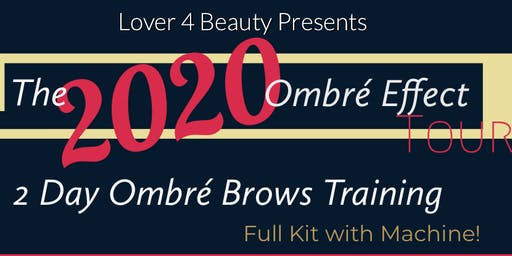 2020 Ombre' Brows Training (San Francisco, CA)