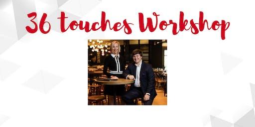 36 Touch Workshop