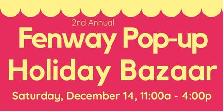 Fenway Pop-up Holiday Bazaar tickets