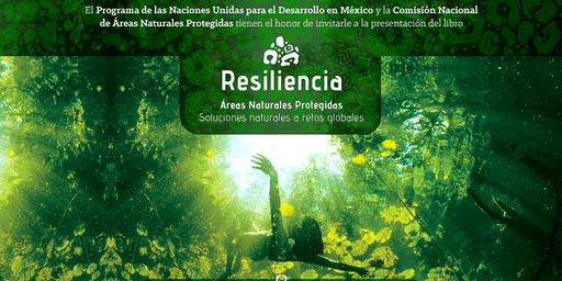 """Presentación del libro """"Resiliencia Áreas Naturales Protegidas"""""""