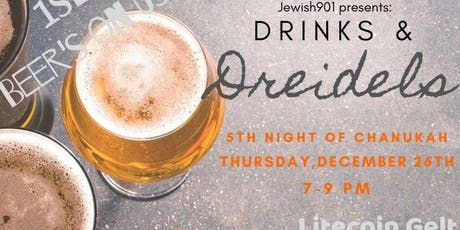 Drinks & Dreidels 2019 tickets