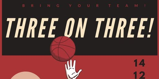 Three On Three Basketball Tournament