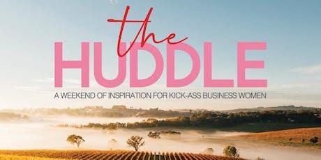 The Huddle: A weekend of inspiration for kick-ass business women tickets