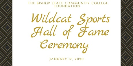 The Bishop State Foundation Wildcat Sports Hall of Fame Ceremony tickets