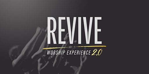 Revive  Worship Experience 2.0