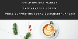 HOLIDAY MARKET at GUILD