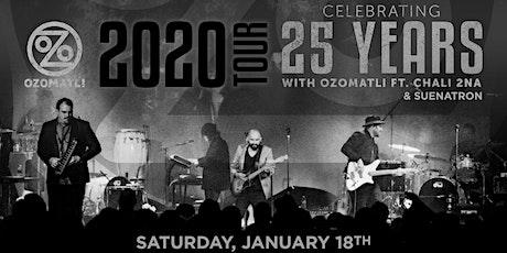 Ozomatli 25 Year Celebration ft Chali2na w. Suenatron at Discovery Ventu tickets