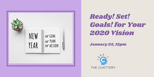 Ready! Set! Goals! for Your 2020 Vision