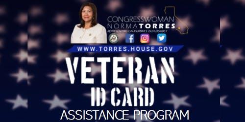 CONGRESSWOMAN NORMA TORRES— VETERAN ID CARD ASSISTANCE PROGRAM