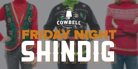 Friday Night Shindig - Ugly Sweaters tickets