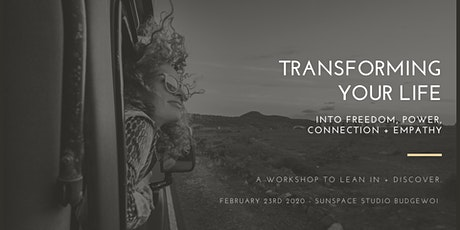 Transforming your life into Freedom, Power, Connection + Empathy tickets