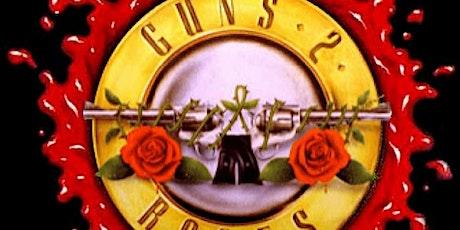 Guns 2 Roses tickets