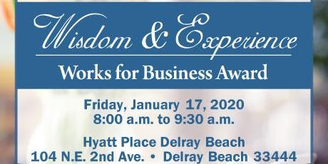 Wisdom & Experience Works for Business Award tickets